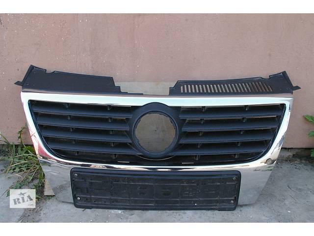 продам  Решётка радиатора для легкового авто Volkswagen Passat B6 бу в Львове