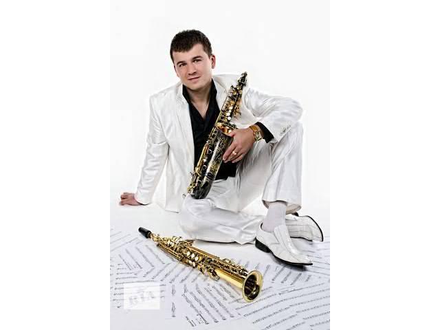 Саксофонист на праздник в Киеве- объявление о продаже  в Киеве