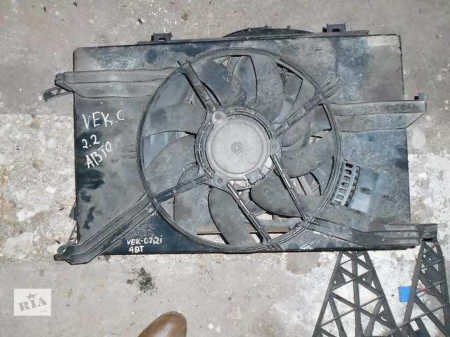 продам Вентилятор осн радіатора для Opel Vectra C, 2.2i, 2003p. бу в Львове