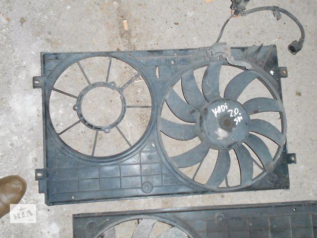 продам Вентилятор осн радіатора для Volkswagen Caddy, 2.0sdi, 2006p. бу в Львове