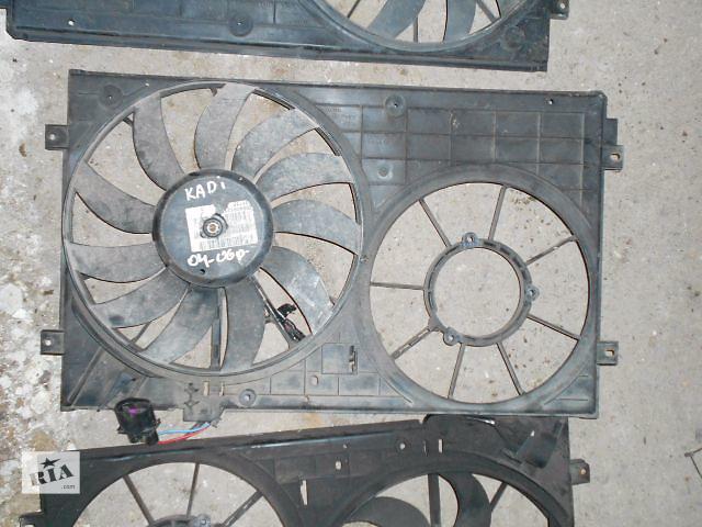 вентилятор радиатора для Volkswagen Caddy, 2006- объявление о продаже  в Львове