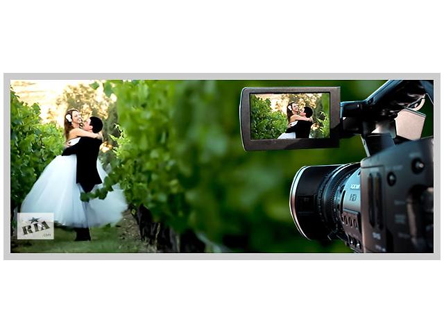 Видеосъемка свадьбы в Черкассах.- объявление о продаже  в Черкассах